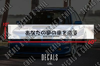Build Your Dreams Japanese Sun Strip Visor Windshield Banner Decal Sticker -JDM