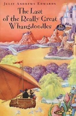 The Last of the Really Great Whangdoodles by Edwards and Julie Andrews (1996,...