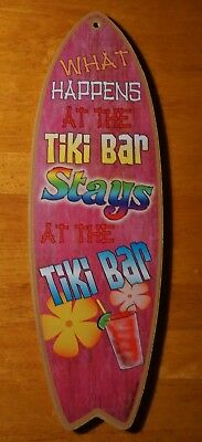 WHAT HAPPENS AT THE TIKI BAR STAYS Surfboard Tropical Beach Home Decor Sign NEW