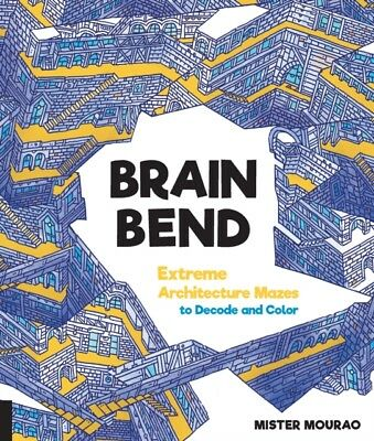 BRAIN BEND, Mourao, Mister, 9781631593185
