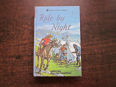RIDE BY NIGHT Christine Pullein-Thompson Vintage 1974 Collins #25 Horse HC Book