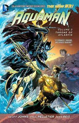 Aquaman Volume 3: Throne of Atlantis TP (The New 52) 9781401246952
