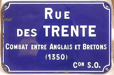 Old French enamel steel street name sign Combat des Trente English French Battle