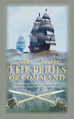 Perils of Command, The (The John Pearce Naval Series), Donachie, David, New cond