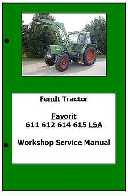 Fendt Favorit 611 612 614 615 LSA Workshop Manual Printed