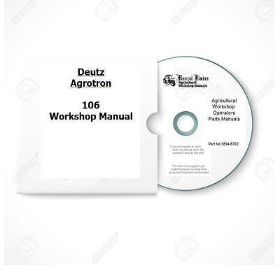 Deutz Agrotron 106 110 115 120 135 150 165 Workshop Manual  Digital