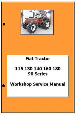 Fiat 90series inclturbo 115 130 140 160 180 Workshop  Manual Printed
