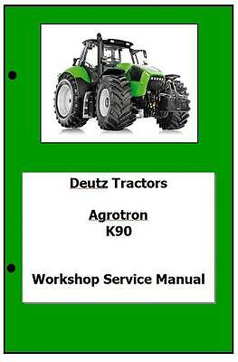 Deutz Agrotron K90 K100 K110 K120 Profiline Workshop Manual Printed