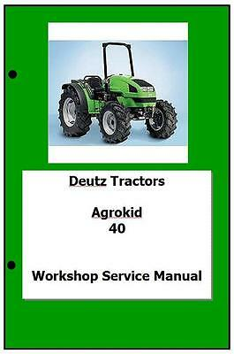 Deutz AgroKid 30 40 50 Workshop Manual Printed