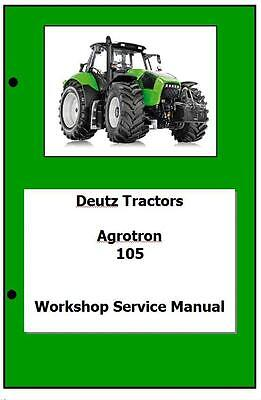 Deutz Agrotron 80 100 105 Workshop Manual Printed