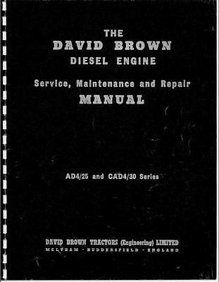 David Brown AD4/25 CAD4/30 Engine Workshop Manual Printed