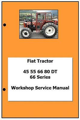 Fiat 66 series incl DT 45 55 60 65 70 80 Workshop  Manual Printed