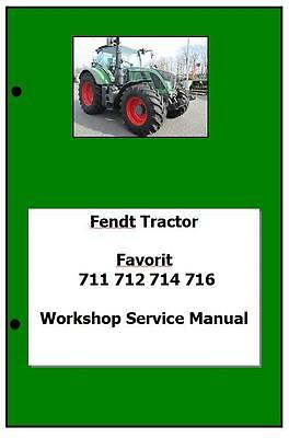 Fendt Vario 700 711 712 714 716 Workshop Manual Printed