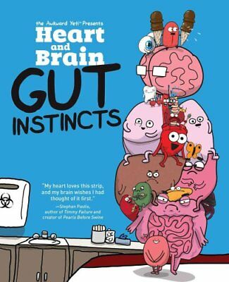 Heart and Brain: Gut Instincts An Awkward Yeti Collection 9781449479787