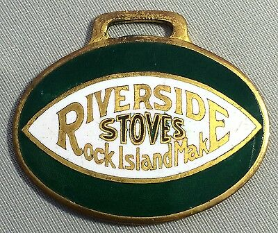 Original Antique RIVERSIDE STOVES Porcelain Advertising WATCH FOB Rock Island IL