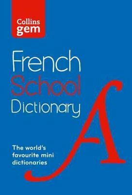 Collins Gem French School Dictionary Trusted Support for Learni... 9780007569311