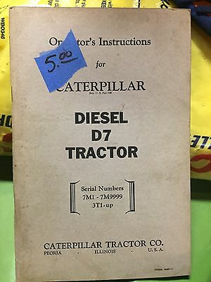 Operators Instructions for Caterpillar Diesel D7 Tractor