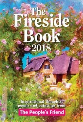 The Fireside Book 2018 by Parragon Books Ltd 9781845356477 (Hardback, 2017)
