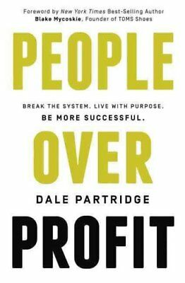 People Over Profit by Dale Partridge 9780718036201 (Paperback, 2015)