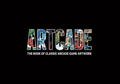 Artcade - The Book of Classic Arcade Game Art by Bitmap Books (Hardback, 2016)