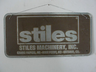 STILES MACHINERY INC.COMPANY  ADVERTISING Grand Rapids Michigan ALUMINUM SIGN