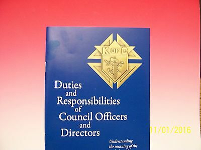 KNIGHTS OF COLUMBUS - Duties & Responsibilities of Council Officers 5 x 8 18Pgs