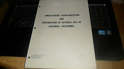 Simultaneous Desulfurization / Dehdration Of Natural Gas  Mag Official Reprint