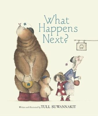 What Happens Next? (Hardcover), Suwannakit, Tull, 9781406353808