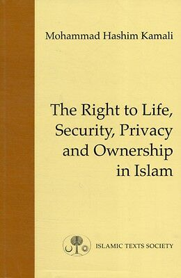 The Right to Life, Security, Privacy and Ownership in Islam (Fundamental Rights.