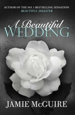 A Beautiful Wedding by Jamie McGuire 9781471133565 (Paperback, 2013)