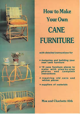 HOW TO MAKE YOUR OWN CANE FURNITURE., Alth, Max & Charlotte., Used; Very Good Bo