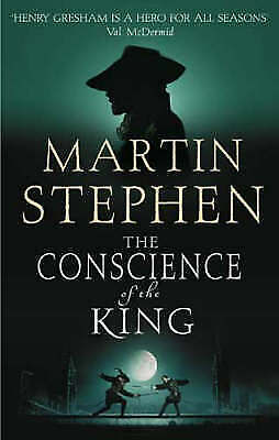 The Conscience of the King: Henry Gresham and the Shakespeare Conspiracy, Martin