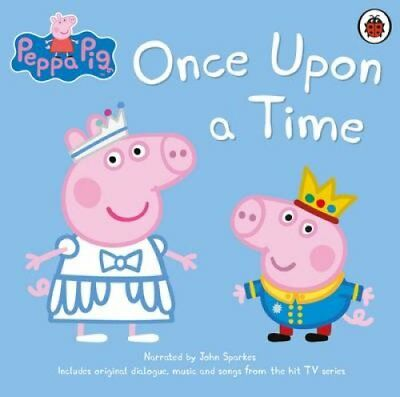 Peppa Pig: Once Upon a Time by John Sparkes 9780241261323 (CD-Audio, 2016)