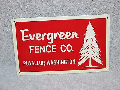 "Unused Vintage 10"" x 6"" Sign EVERGREEN FENCE CO  Puyallup Washington USA  TREE"