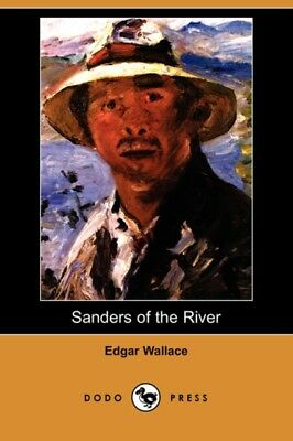 Sanders of the River (Dodo Press) (Paperback), Wallace, Edgar, 97...