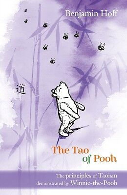 Winnie-the-Pooh: The Tao of Pooh (The Wisdom of Pooh) (Paperback). 9781405204262