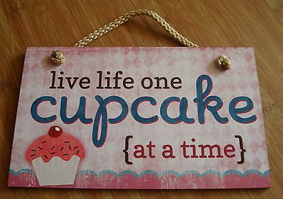 LIVE LIFE ONE CUPCAKE AT A TIME Bakery Shop Kitchen Baker Sign Home Decor NEW