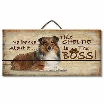 Sheltie (Sheltand Sheepdog) Is The Boss Reclaimed Pallet Wood Sign USA Made