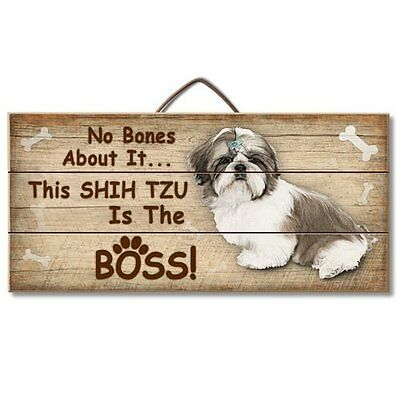 Shih Tzu Is The Boss Reclaimed Pallet Wood Sign USA Made