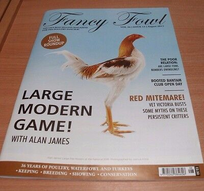 Fancy Fowl magazine AUG 2017 Full Show Roundup, Red Mite, Large Modern Game &