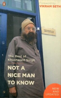 Not a Nice Man to Know: The Best of Khushwant Singh (Paperback), . 9780143417392