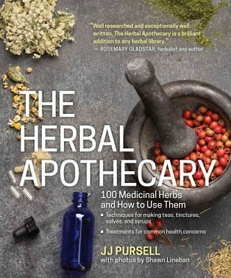 The Herbal Apothecary by J. J. Pursell 9781604695670 (Paperback, 2015)