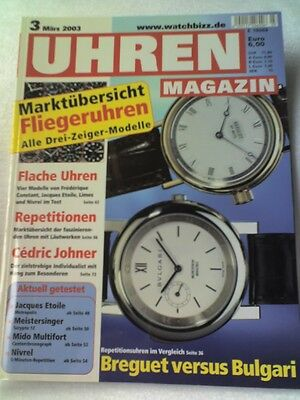 Uhren Magazin 3/2003 Repetitionsuhren Breguet vs.Bulgari usw.