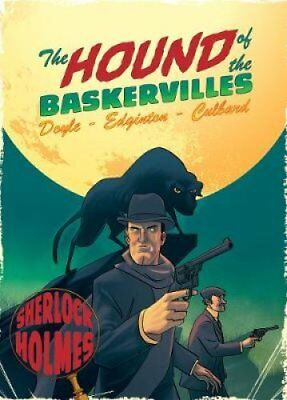 The Hound of the Baskervilles: A Sherlock Holmes Graphic Novel by Ian...