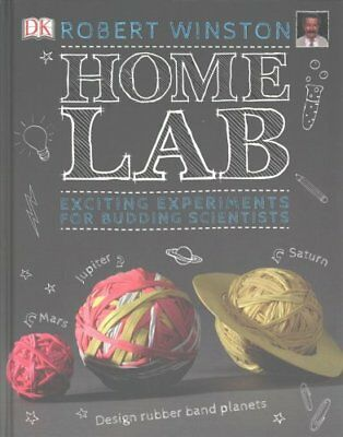 Home Lab Exciting Experiments for Budding Scientists 9780241228449
