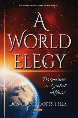 World Elegy, Sharpes, Donald K., 9781536121070