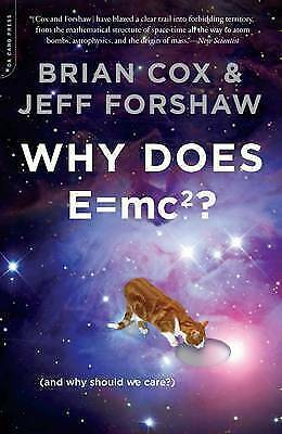 Why Does E=mc2?, Jeff Forshaw, Brian Cox, New condition, Book