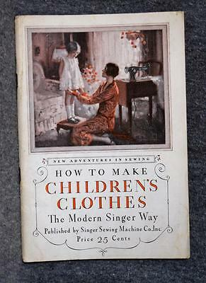 1928 Singer Sewing Booklet How To Make Children's Clothes