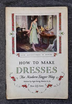 1928 Singer Sewing Booklet How To Make Dresses
