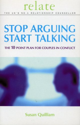 Quilliam,s-Relate Stop Arguing Start Talking  Book New